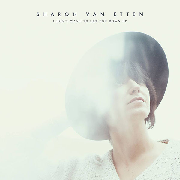Sharon-Van-Etten-I-Dont-Want-To-Let-You-Down-600x599