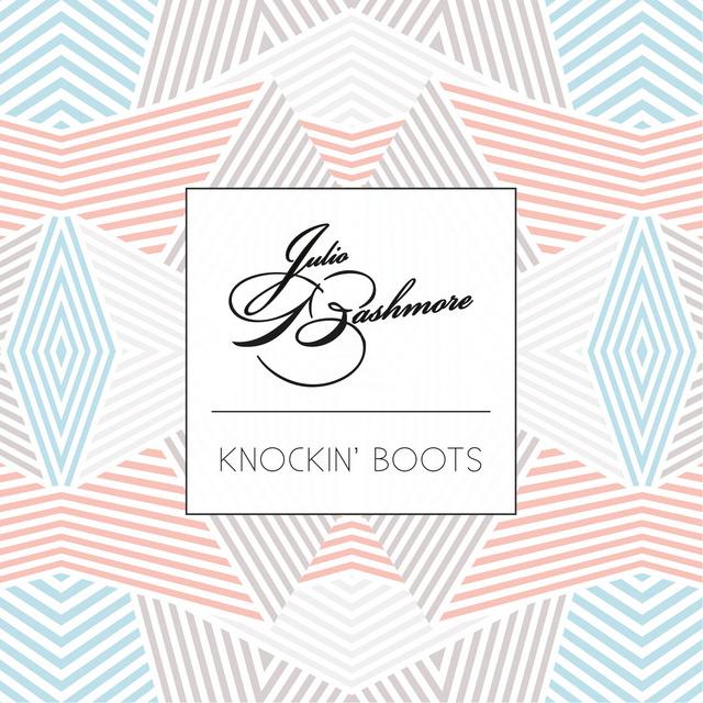 julio_bashmore_knockin_boots_the_405
