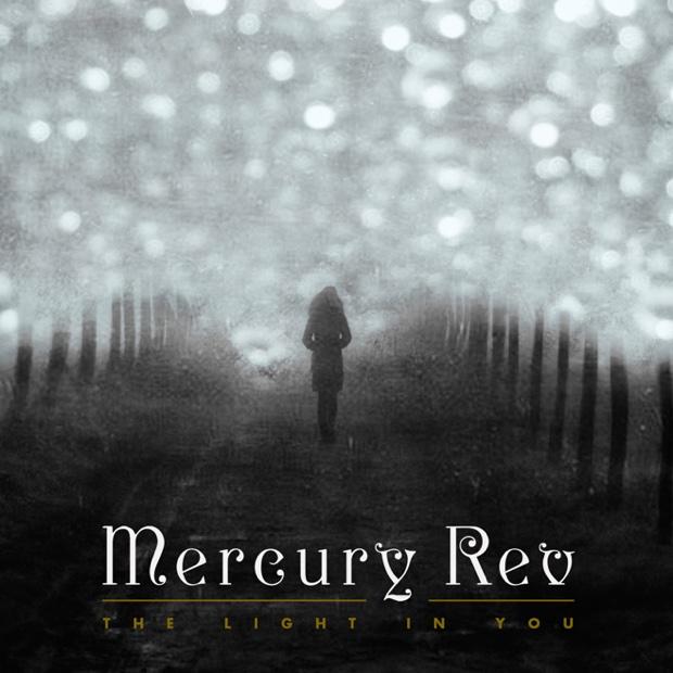 mercury-rev-the-light-in-you22