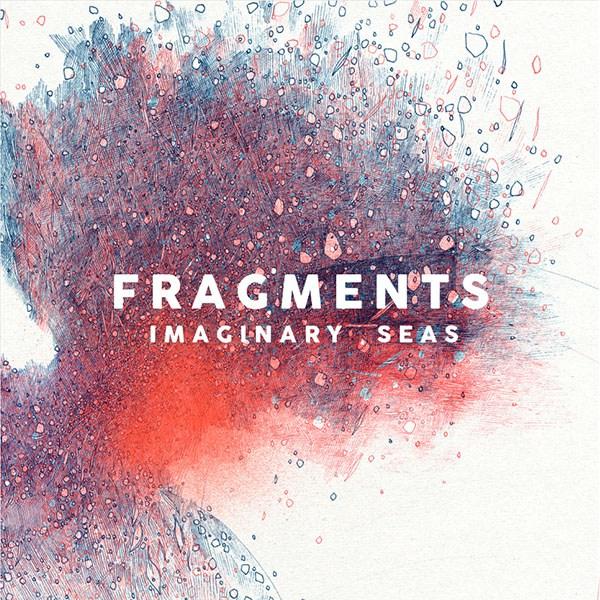 Fragments-Imaginary-Seas