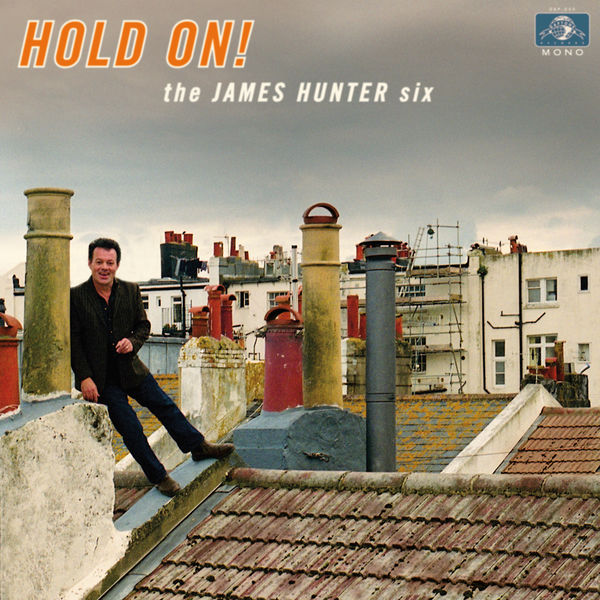The-James-Hunter-Six-–-Hold-On