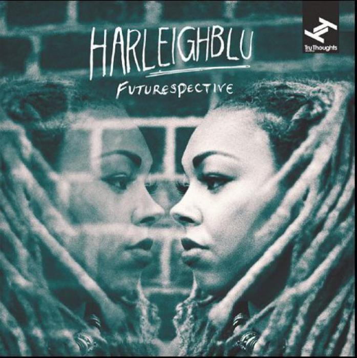 Harleighblu - Futurespective (Tru Thoughts)