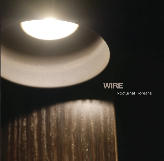 Wire-Nocturnal-Koreans1-640x632
