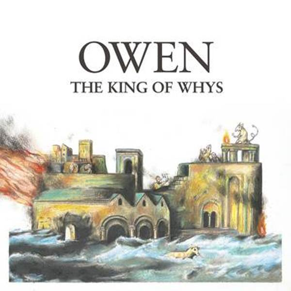 owen-the-king-of-whys