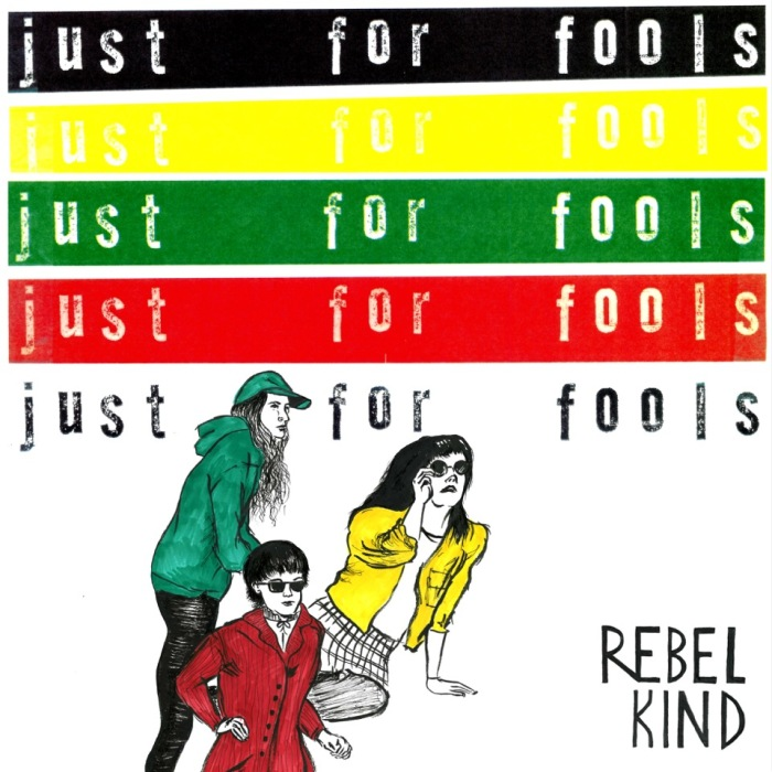 rebel-kind-just-for-fools-1481571606