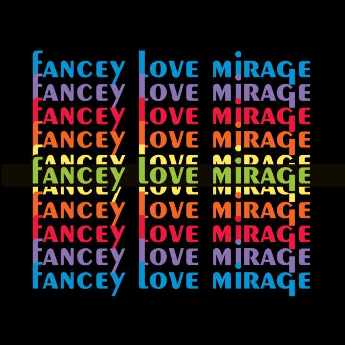 fancey-love-mirage-e1486383280619